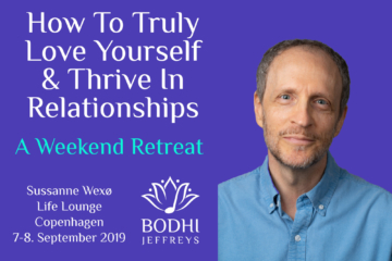 How To Truly Love Yourself And Thrive In Relationships Weekend Retreat