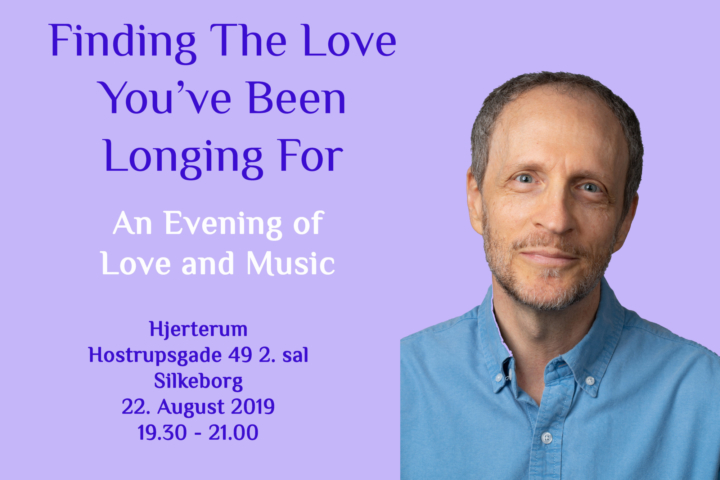 Finding The Love You've Been Longing For – An Evening of Love & Music