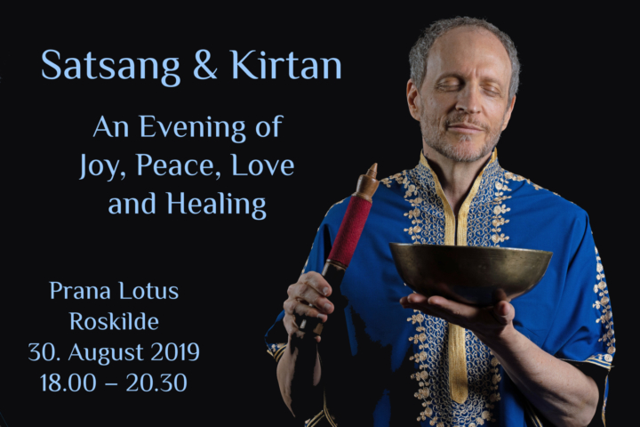 Satsang & Kirtan – An Evening of Joy, Peace, Love & Healing